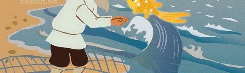 Ông lão đánh cá và con cá vàng - A. Pu-skin